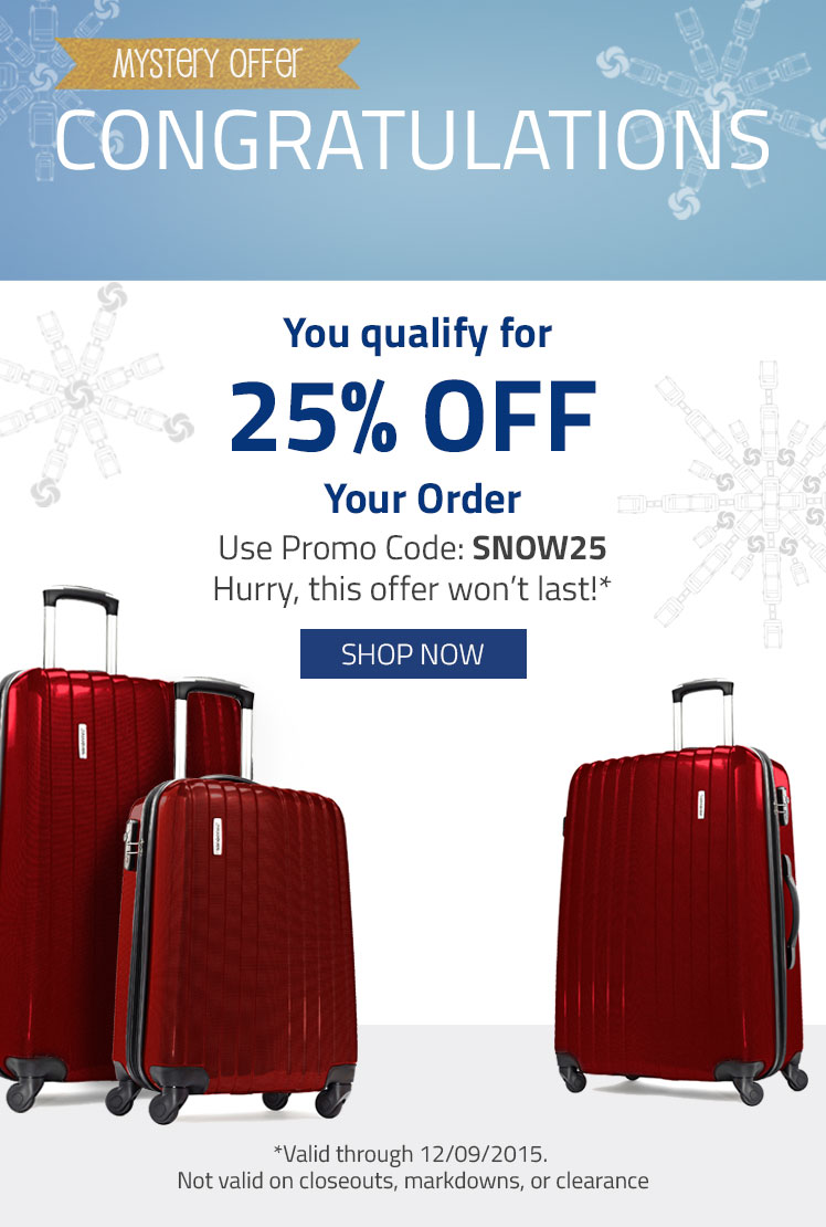 Congratulations! You quality for 25% Off Your Order. Use Promo Code:SNOW25
