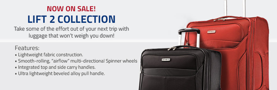Samsonite Lift 2 Collection - Now on Sale! Take some of the effort out of your next trip with luggage that won't weigh you down! Shop Now.