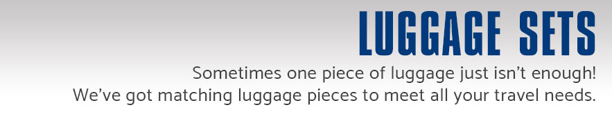 Luggage Sets - Sometimes one piece of luggage just isn't enough. We've got matching luggage pieces to meet all of your travel needs. Shop Now.