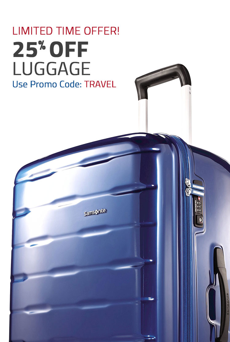 Limited Time Offer - 25% Off Luggage, Use Promo Code: TRAVEL. Shop Now.