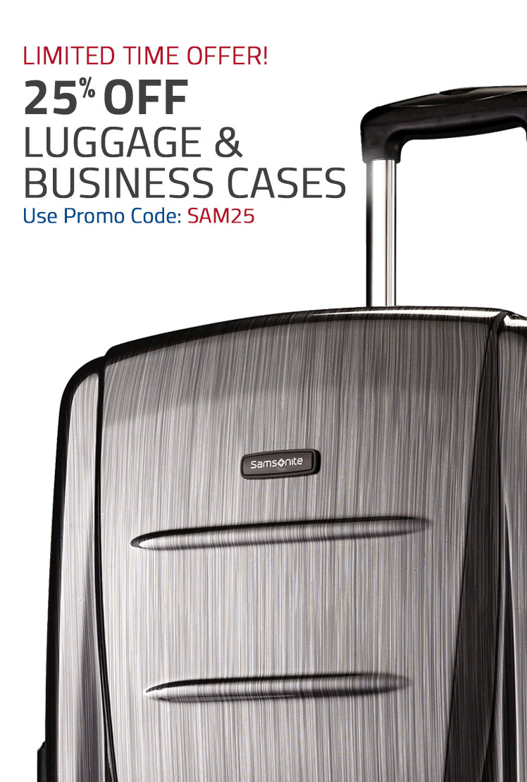 Limited Time Offer! 25% Off Luggage - Use Promo Code: SAM25. Shop Now.