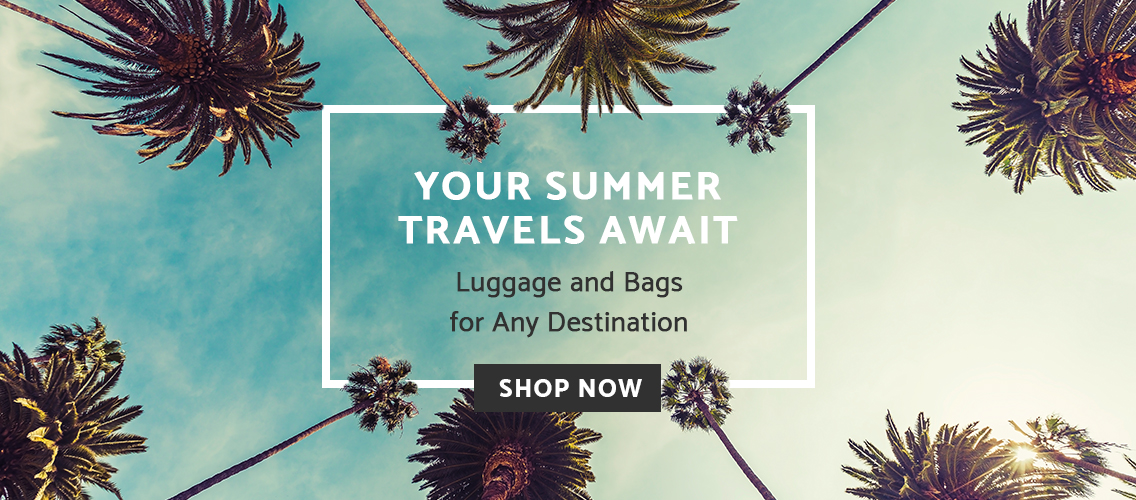 Shop all luggage and bags that are great for any destination this summer. Click here to shop now!