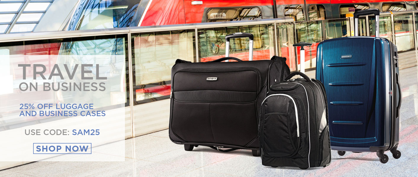 25% off Luggage and Business.  Use code: SAM25