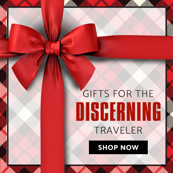 2018 Holiday Gift ideas For The Discerning Traveler. Click here to Shop Now.