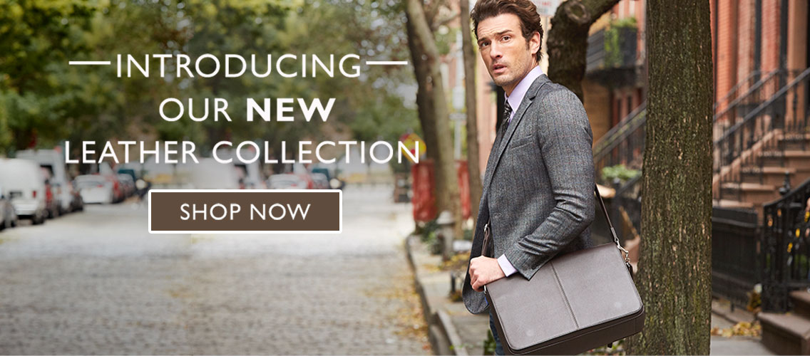Discover our New Leather Collections. Shop Now.