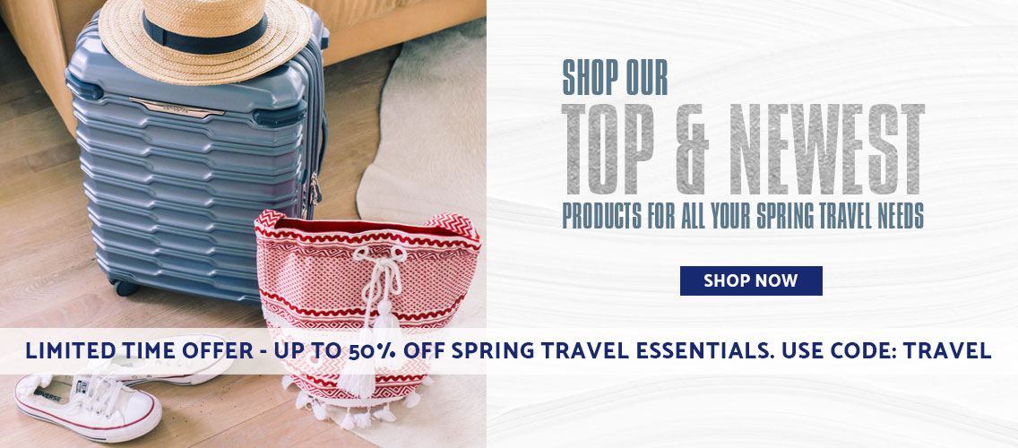 For a Limited Time only - Get up to 50% off Spring Travel Essentials. Use Promo Code: TRAVEL. Shop Now.