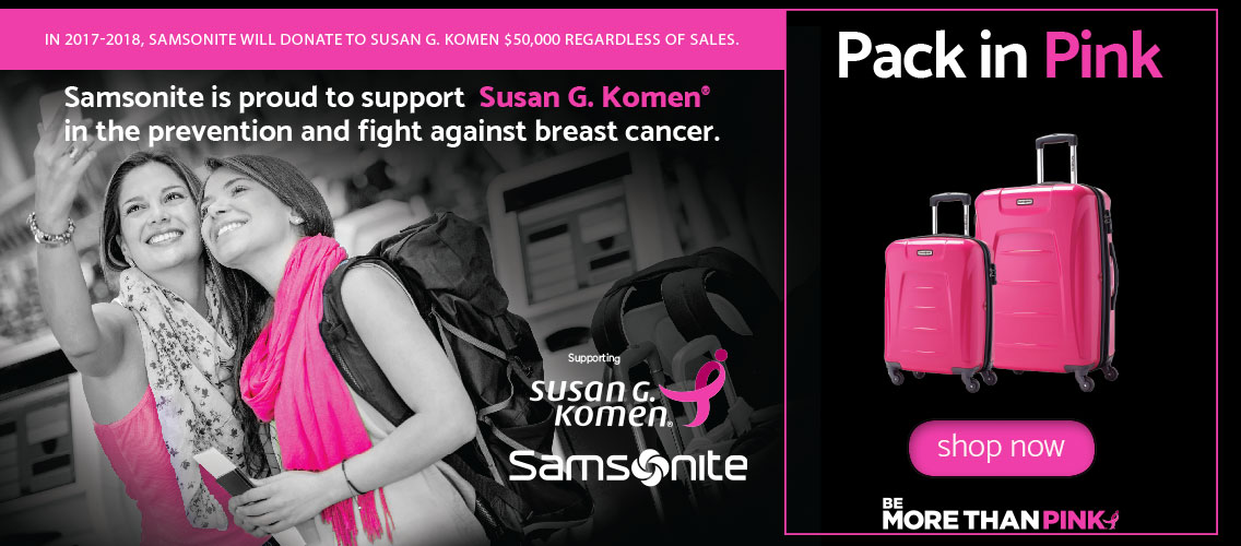 Samsonite Supports the Susan G. Komen Foundation. IN 2017 and 2018 Samsonite will donate $50,000 to the Susan G. Komen Foundation regardless of sales. Featuring the Momentum Collection in the Magenta color. Shop Now..