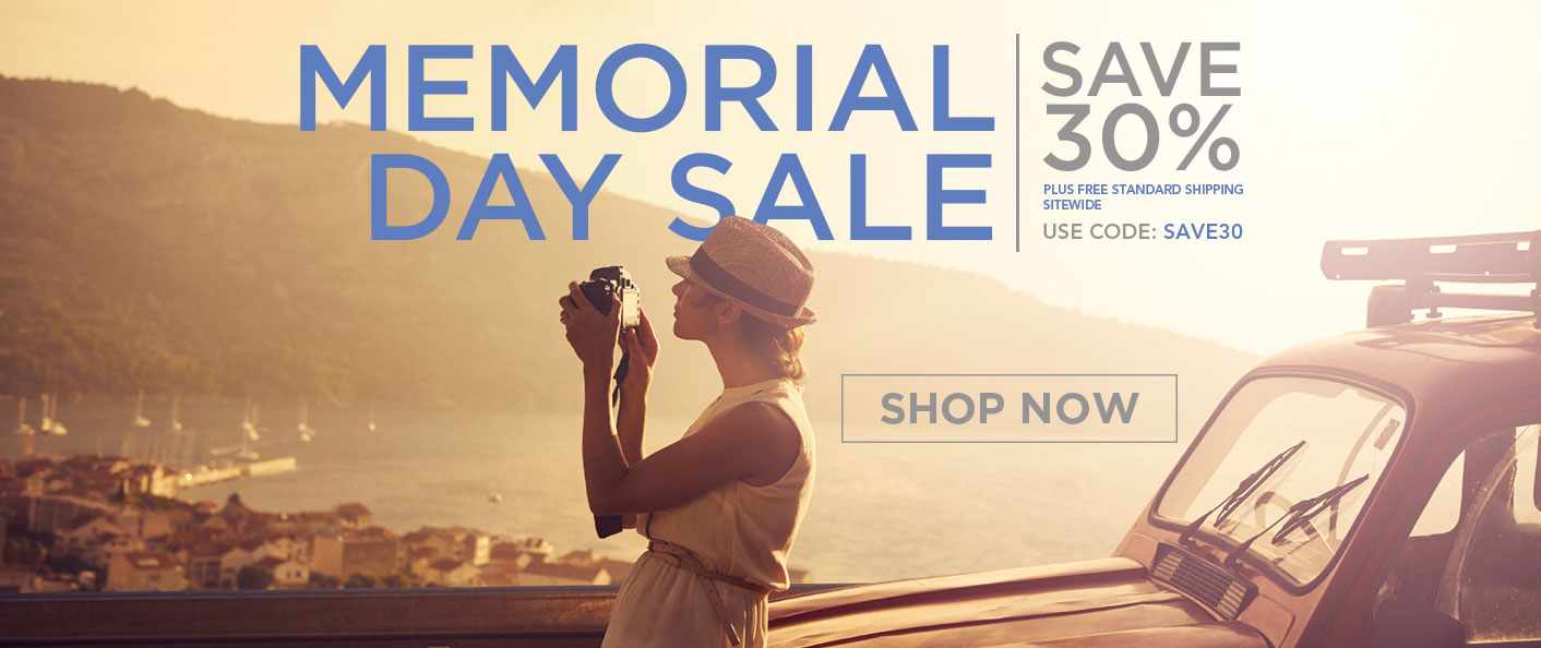 For a Limited Time Only - 30% Off Memorial Day Sale. Use promo Code: SAVE30. Shop Now.