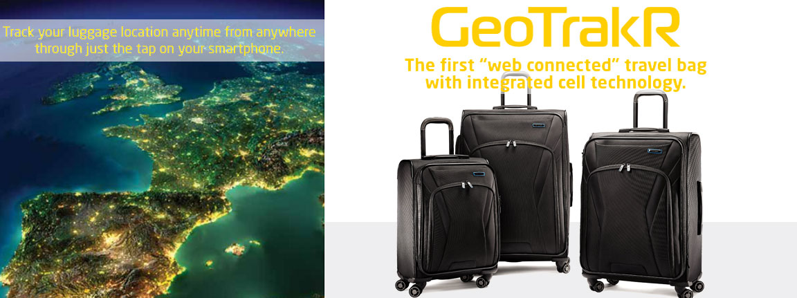 """Samsonite Introduces GeoTrakR. The first """"web connected"""" travel bag with integrated GPS, Bluetooth and  cell technology"""