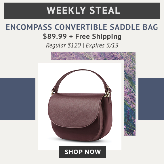 d6686332dd37 Limited Time Only - Weekly Steal - Women s Encompass Saddle Bag for only   89.99 plus free