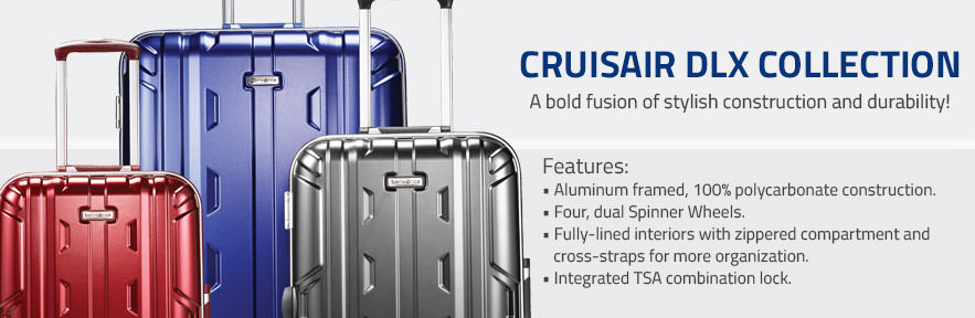 The Samsonite Cruisair DLX Collection - A Bold fusion of stylish construction and durability. Shop Now.