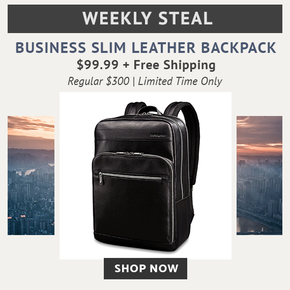 Limited Time Only - Weekly Steal - Leather Business Slim Backpack, only $99.99 plus free starndard shipping. No Code Needed. Limited time While Supplies Last. Only on shop.samsonite.com. Shop Now.