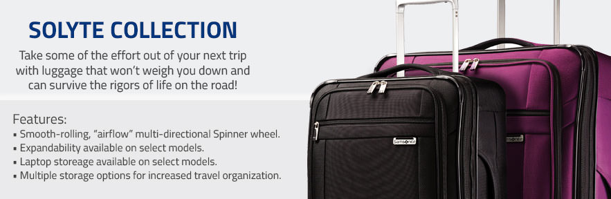 Discover Samsonite's SoLyte Collection.Take some of the effort out of your next trip with luggage that won't weigh you down and can survive the rigors of life on the road! Shop Now.